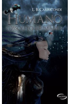 Humano, Obsoleto Humano - Carriconde,Lucas | Tagrny.org