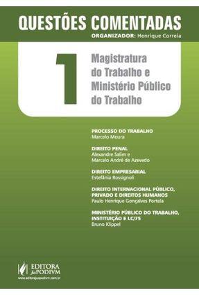 Magistratura do Trabalho e do Ministério Público do Trabalho - Questões Comentadas - Vol. 1 - Correa,Henrique | Hoshan.org