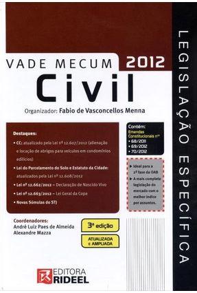 Vade Mecum - Civil - Legislação Específica - 3ª Ed. 2012 - Menna,Fábio de Vasconcellos | Tagrny.org