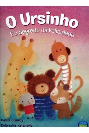 O Ursinho e o Segredo da Felicidade - Conway,David | Nisrs.org