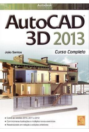 Autocad 3D 2013 - Curso Completo - Santos,João | Nisrs.org