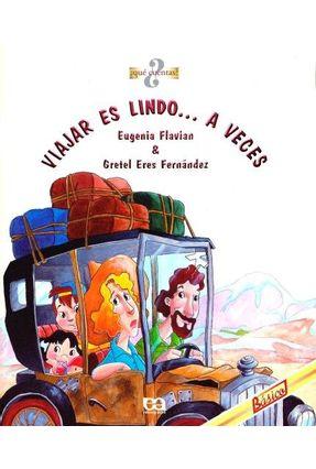 Viajar Es Lindo a Veces - Qué Cuentas? - Flavian,Eugenia   Nisrs.org