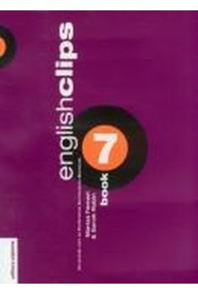 English Clips Book 7 - Inclui CD