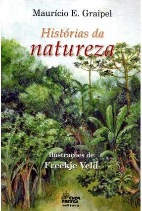 Histórias da Natureza - Graipel,Mauricio E.   Hoshan.org