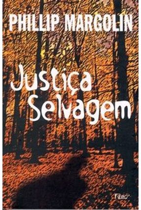 Justiça Selvagem -  pdf epub