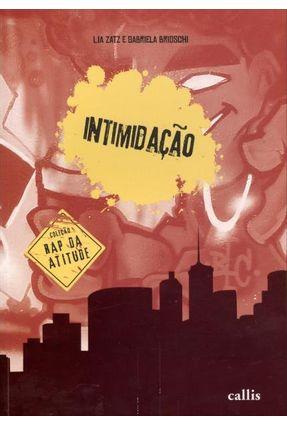 Intimidação - Col. Rap da Atitude - Zatz,Lia Brioschi,Gabriela pdf epub