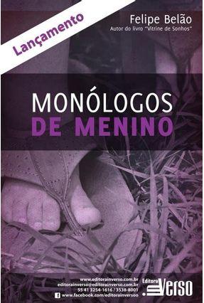 Edição antiga - Monólogos de Menino - Belão,Felipe   Hoshan.org