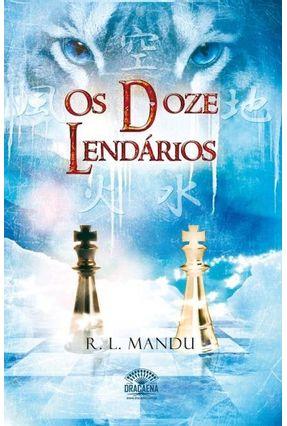 Os Doze Lendários - Mandu,R.l. pdf epub