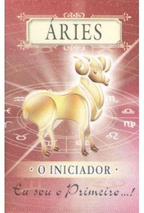 Áries - o Iniciador - Mini Livros - Alberto Briceño Polo,Pedro   Nisrs.org