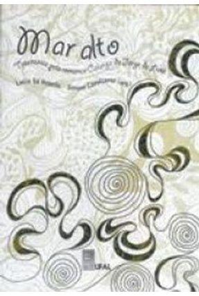 Mar Alto: Travessia Pelo Romance Calunga De Jorge De Lima - 1ª Edição - Rebello,Lucia Sá Cavalcante,Simone pdf epub