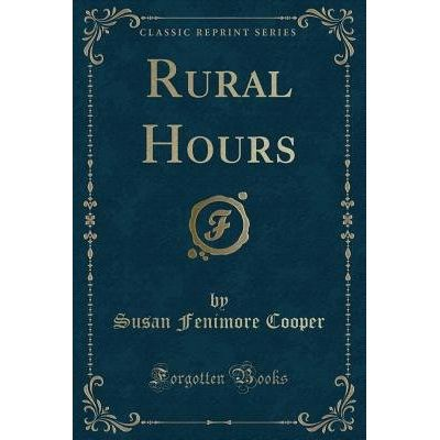 Rural Hours (Classic Reprint)