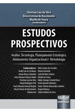 Estudos Prospectivos - CHRISTIAN LUIZ DA SILVA Do Nascimento,Décio Estevão De Souza,Marília | Tagrny.org