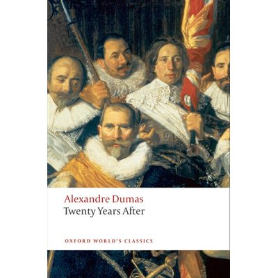 Twenty Years After  - Oxford World's Classics