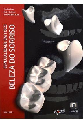 Especialidade Em Foco - Volume 1 - A Beleza do Sorriso - Callegari,Andre Luis Brito e Dias,Reinaldo pdf epub