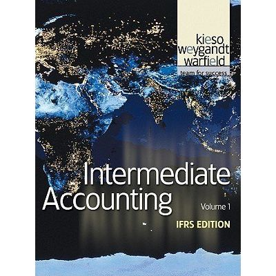 Intermediate Accounting - IFRS Edition - Vol. 1