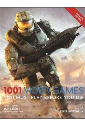 1001 Video Games You Must Play Before You Die - Mott,Tony   Hoshan.org