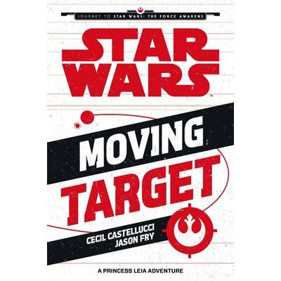 Moving Target - A Princess Leia Adventure