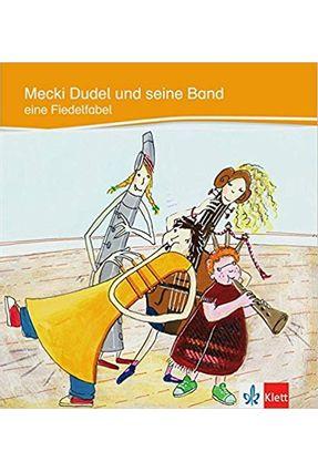 MECKI DUDEL UND SEINE BAND - Dr. Sandra Niebuhr-Siebert Dieter Siebert pdf epub