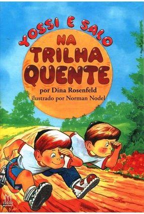 Yossi & Salo na Trilha Quente - Rosenfeld,Dina | Nisrs.org