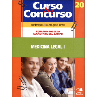 Medicina Legal I - Col. Curso & Concurso - Vol. 20 - 7ª Ed. 2012