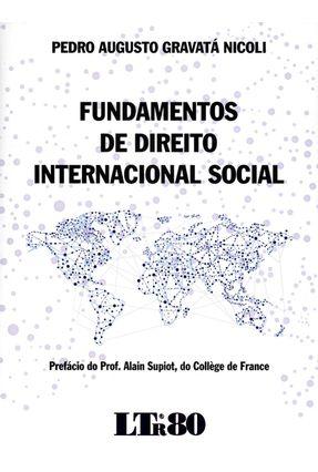 Fundamentos de Direito Internacional Social - Augusto Gravatá Nicoli,Pedro pdf epub