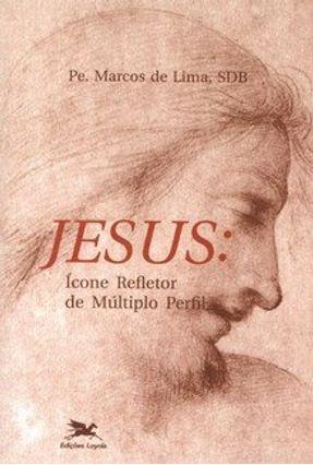 Jesus - Ícone Refletor de Múltiplo Perfil - Lima,Pe. Marcos   Hoshan.org