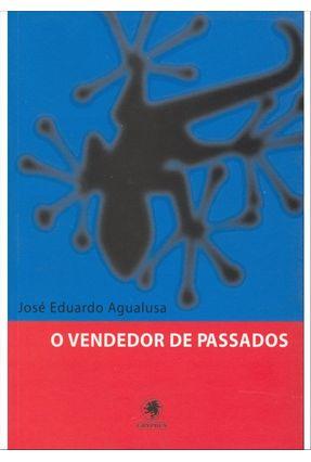 O Vendedor de Passados - 2ª Ed. 2011