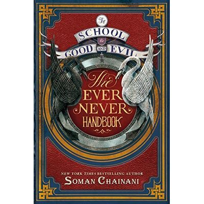 School For Good And Evil - The Ever Never Handbook (International Edition), The