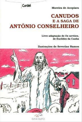 Canudos e A Saga de Antônio Conselheiro - Acopiara,Moreira de pdf epub