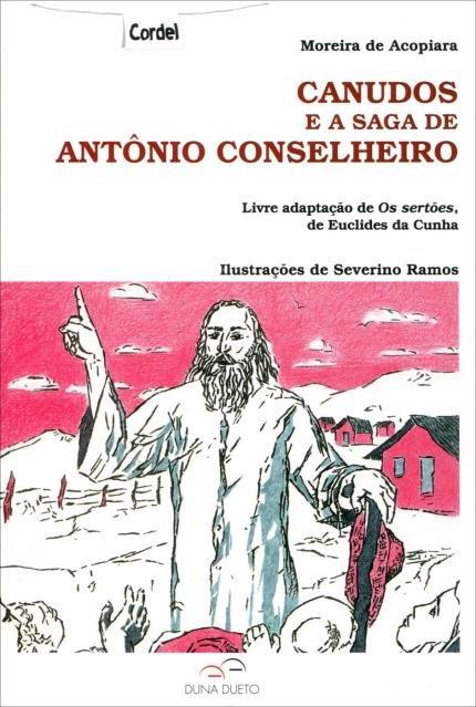 Canudos E A Saga De Antonio Conselheiro Saraiva