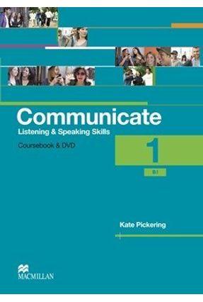 Communicate Listening & Speaking Skills 1 - Student's Book With Dvd - Macmillan | Hoshan.org
