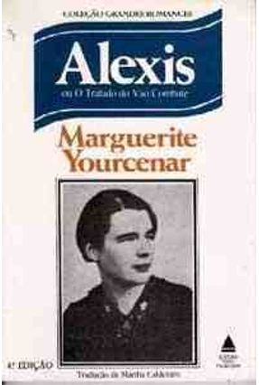 Alexis ou o Tratado do Vao Combate