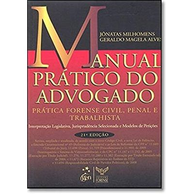 Manual Prático do Advogado - 21ª Ed. 2009