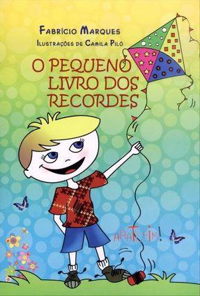 O Pequeno Livro Dos Recordes - Marques,Fabrício pdf epub