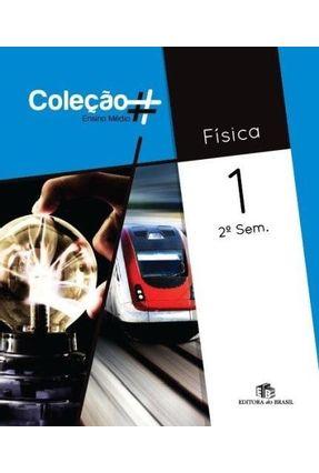 Física - Vol. 1 - Ensino Médio - 2º Semestre - Coleção # - Sá,Ronaldo Moura de   Hoshan.org