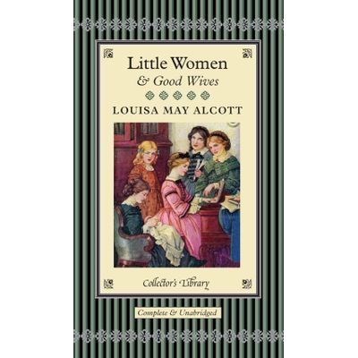 Little Women And Good Wives - Collectors Library