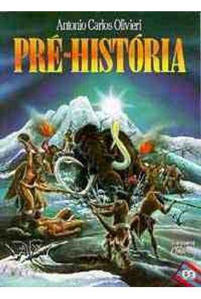 Edição antiga - Pré-história - Col. o Cotidiano da História - 14ª Ed. -  pdf epub