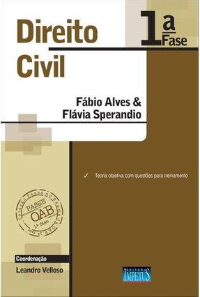 Direito Civil - Col. Passe No Exame da OAB - 1ª Fase - Ferreira,Fábio Alves Perez,Flávia Sperandio | Hoshan.org