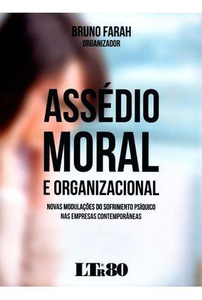 Assédio Moral e Organizacional - Farah,Bruno | Nisrs.org