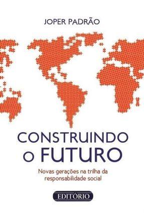 Construindo o Futuro - Padrão,Joper | Hoshan.org