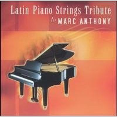 LATIN PIANO STRINGS TO MARC ANTHONY / VARIOUS