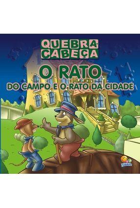O Rato do Campo e o Rato da Cidade - Col. Quebra-cabeça - Editora Todolivro | Tagrny.org
