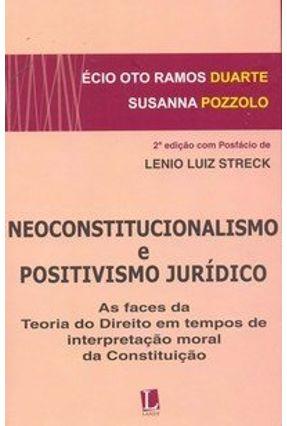 Neoconstitucionalismo e Positivismo Jurídico - 2ª Ed. 2010 - Pozzolo,Susanna Duarte,Écio Oto Ramos | Hoshan.org