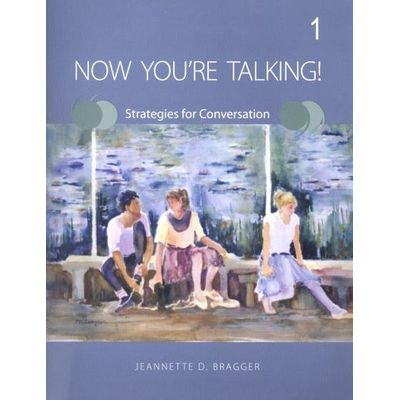 Now You´re Talking! Strategies For Conversation 1 - Student Book