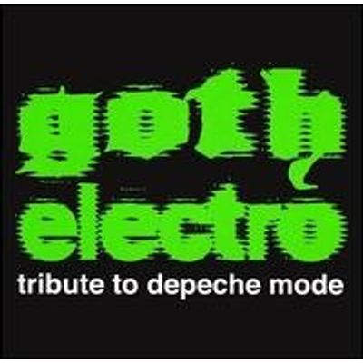 GOTH ELECTRO: TRIBUTE TO DEPECHE MODE / VARIOUS