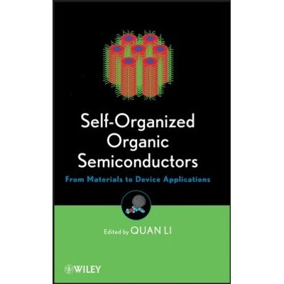 Self-Organized Organic Semiconductors - From Materials to Device Applications