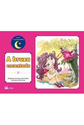 A Bruxa Encantada - Petter,Carol | Hoshan.org