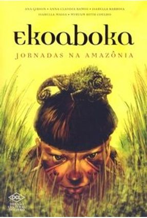 Ekoaboka - Jornada na Amazônia - Gibson,Ana Maria de Castro pdf epub