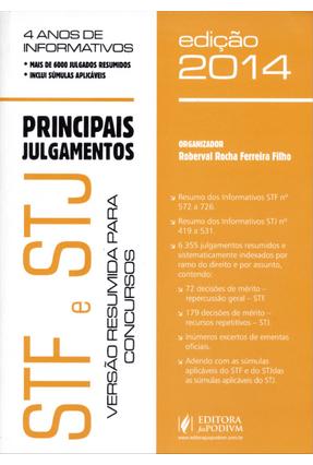 Principais Julgamentos - Stf  e Stj - Versão Resumida Para Concursos - 2ª Ed. 2014 - Ferreira Filho,Roberval Rocha   Nisrs.org