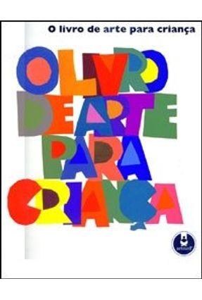 O Livro de Arte para Criança - Phaidon pdf epub